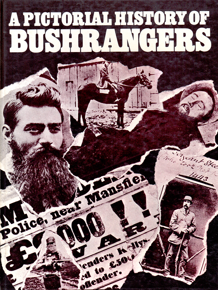 Book Pictorial History Of Bushrangers