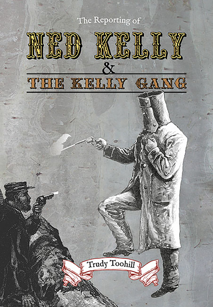 The-Reporting-Of-Ned-Kelly-Book